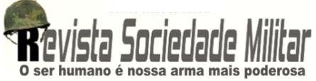 Revista Sociedade Militar - Portal militar de notícias, inteligência e geopolítica