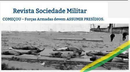 militares devem assumir presídios no BRASIL
